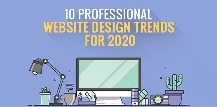 10 Xu hướng thiết kế website chuyên nghiệp cho năm 2020